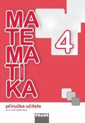 Matematika se Čtyřlístkem 4 - příručka učitele pro 4.ročník ZŠ