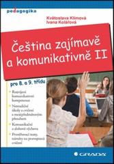 Čeština zajímavě a komunikativně II. pro 8. a 9.třídu