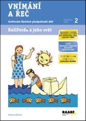 Vnímání a řeč - Ověřování školních předpokladů dětí