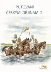 Putování českými dějinami 2. (Boleslav III. – Václav III.)