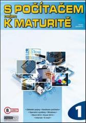 S počítačem nejen k maturitě 1.díl (8. vydání)