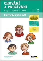 Chování a prožívání - Pracujeme s předškolákem s ADHD (Pracovní sešit 2)