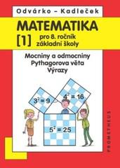 Matematika 8. r. ZŠ 1. díl - Mocniny a odmocniny. Pythagorova věta. Výrazy
