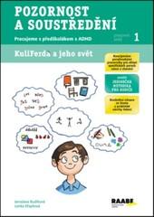 Pozornost a soustředění - Pracujeme s předškolákem s ADHD (Pracovní sešit 1)