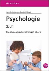 Psychologie 2.díl - Pro studenty zdravotnických oborů
