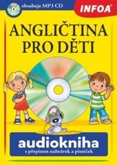 Angličtina pro děti Audiokniha s přepisem nahrávek a písniček