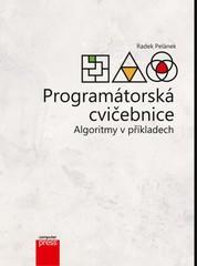 Programátorská cvičebnice - Algoritmy v příkladech