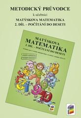Matýskova matematika 1.r. 2.díl - Metodický průvodce