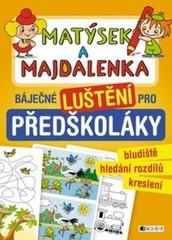 Matýsek a Majdalenka - báječné luštění pro předškoláky
