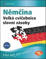 Němčina - Velká cvičebnice slovní zásoby