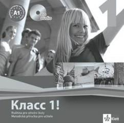 Klass! 1 Ruština pro střední školy - Metodická příručka pro učitele na CD