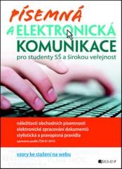 Písemná a elektronická komunikace pro studenty SŠ a širokou veřejnost