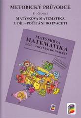 Matýskova matematika 1.r. 3.díl - Metodický průvodce